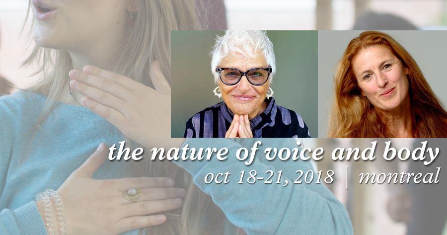 18-21 October, 2018 | The Nature of Voice and Body | COMPLET