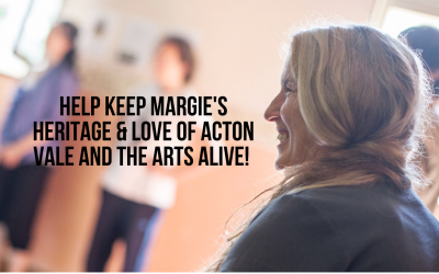 Help keep Margie's legacy, love of Acton Vale & of the arts alive!